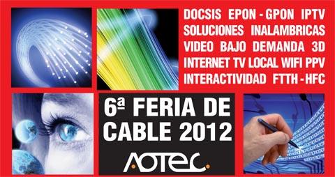 Sexta Feria de Cable 2012 AOTEC