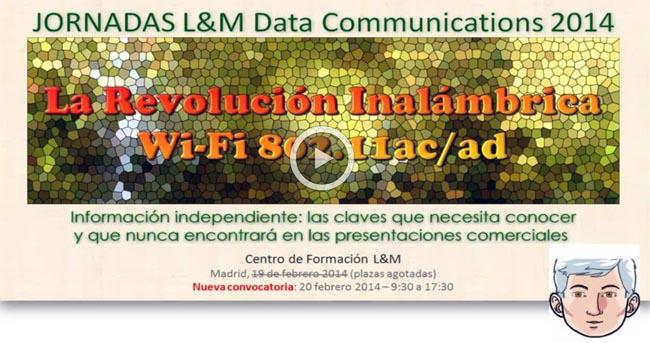 """Jornada """"La Revolución Inalámbrica WiFi 802.11ac/ad"""""""